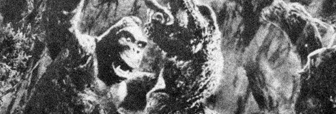 King Kong (1933, Merian C. Cooper and Ernest B. Schoedsack)