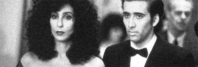 Cher and Nicolas Cage star in MOONSTRUCK, directed by Norman Jewison for Metro-Goldwyn-Mayer.