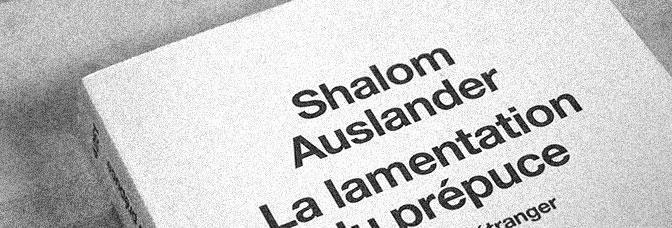 Foreskin's Lament: A Memoir (2007, Shalom Auslander)
