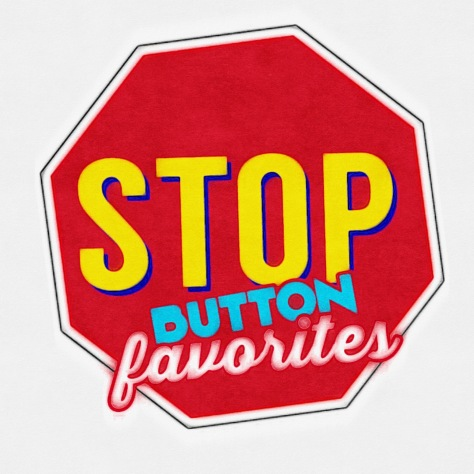 Stop Button Favorites