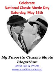 My Favorite Classic Movie Blogathon 2