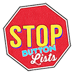 Stop Button Lists