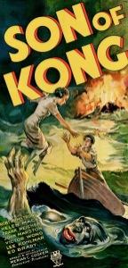 A poster for SON OF KONG.