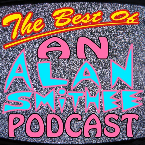 The Best of an Alan Smithee Podcast