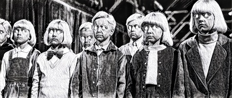 The funny looking children of VILLAGE OF THE DAMNED.