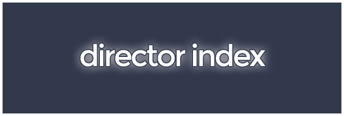 Index, by director   The Stop Button